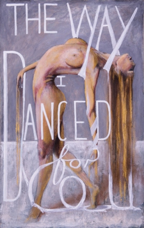 The Way I Danced for You - Oil on Board 54cm x 84cm